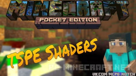 TSPE Shaders для MCPE