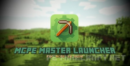 MCPE Master Launcher [0.12.1]