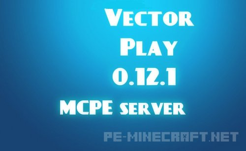 Сервер VectorPlay на 200 слотов [0.12.1]