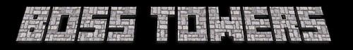 Мод Boss Towers [0.12.3]