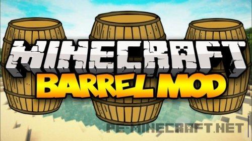 Мод Баррель для Minecraft 1.9