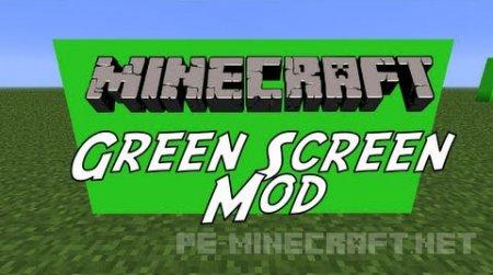 Мод Green Screen для Minecraft 1.9