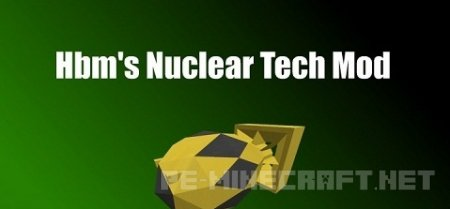 Мод Hbm's Nuclear Tech для Minecraft 1.9