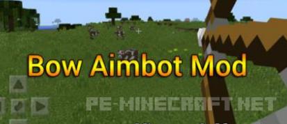 Мод Bow Aimbot для Minecraft PE 0.15.6
